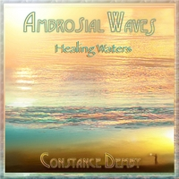 Constance Demby | Ambrosial Waves (Healing Waters)