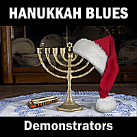 Demonstrators | Hanukkah Blues