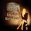 DENISE BRIGHAM: Hotel Lafayette
