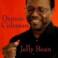 Dennis Coleman: Jelly Bean