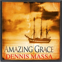 Dennis Massa | Amazing Grace | CD Baby Music Store