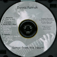 Dennis Parrish | Songs from the Heart