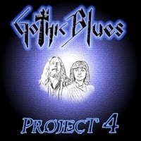 Gothic Blues: Project 4