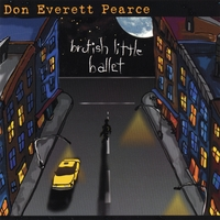 Don Everett Pearce | Brutish Little Ballet