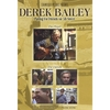 DEREK BAILEY: Playing For Friends on 5th Street