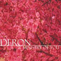 DeRon | The Ministry of You