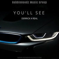 Derrick 4 Real | You'll See