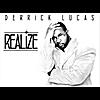 Derrick Lucas: Realize