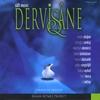 DERVISANE: Sufi Music 1