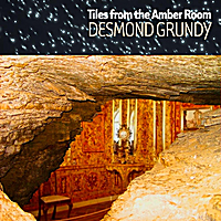 Desmond Grundy | Tiles from the Amber Room