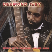 Desmond Ivey | Music With Passion
