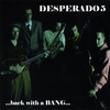 Desperado 5: Back With A Bang !