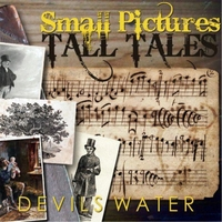 Devils Water | Small Pictures: Tall Tales