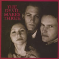 Chained To The Couch - The Devil Makes Three