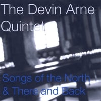 Album Songs of the North & There and Back by Devin Arne
