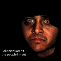 Devine Lie | Politicians Aren't the People I Meet