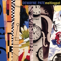 Album Melting Pot by Dewayne Pate