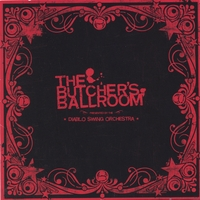 Cover of Diablo Swing Orchestra - The Butcher's Ballroom