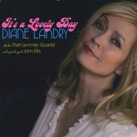 Diane Landry   It's a Lovely Day   CD Baby Music Store