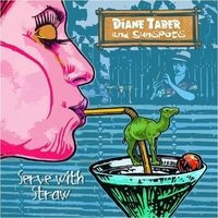 Diane Taber & Sunspots | Serve with Straw