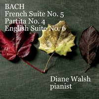 Diane Walsh: Bach Suites