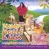 DIANNE DE LAS CASAS: Jump, Jiggle & Jam ~ A Rhythmic Romp Through Story Land