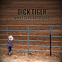 Dick Tiger | (When You're) Not Around