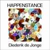 Diederik De Jonge: Happenstance