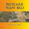 Diederik de Jonge: Postcard From Bali