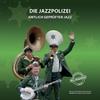 Die Jazzpolizei: Amtlich Geprüfter Jazz!
