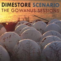 Dimestore Scenario | The Gowanus Sessions