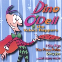 Dino O'Dell & the Veloci-Rappers | Dino O'Dell & the Veloci-Rappers