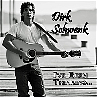 Dirk Schwenk | I've Been Thinking