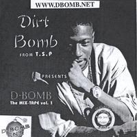 Dirt Bomb: tha mixtape Vol 1