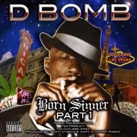 Dirt Bomb: Born Sinner Pt. 1