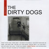 The Dirty Dogs: Unleashed
