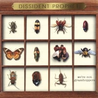 Dissident Prophet | We're Not Grasshoppers