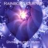 DIVINE JOURNEY MUSIC: Rainbow Journey