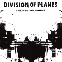 Division of Planes | Trembling Wires