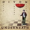 Divom: Underneath
