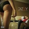 Dizzy: U Feelin Dizzy Yet?