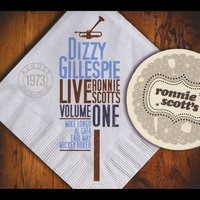 Dizzy Gillespie | Live At Ronnie Scott's, Vol. I