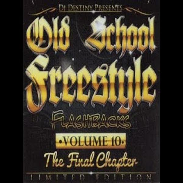 Dj destiny   old school freestyle flashbacks vol. 6   cd baby.