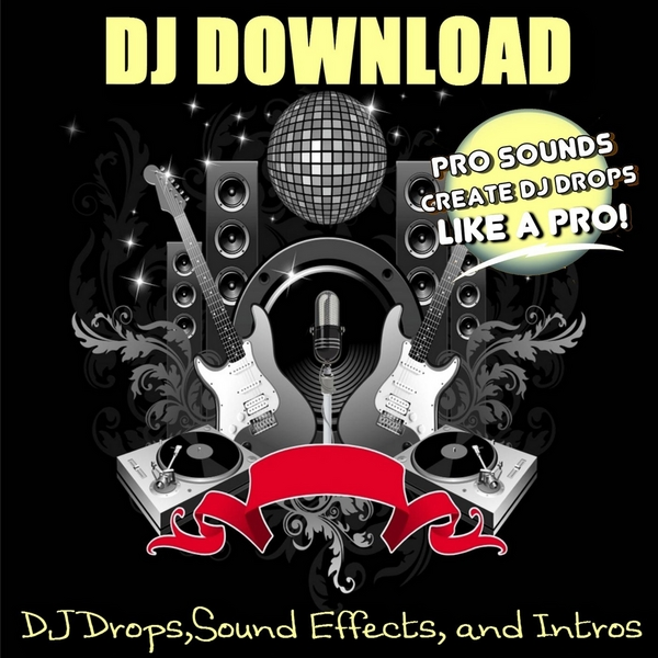 DJ Download | DJ Drops,Sound Effects, and Intros | CD Baby