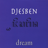 Djesben | Dream