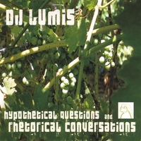 Lumis | Hypothetical Questions and Rhetorical Conversations