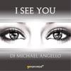 DJ Michael Angello: I See You (Radio & Club Edit) [Instrumental]
