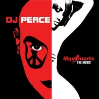 DJ Peace: Mansmarts: The Music