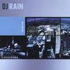 DJ Rain: Urban Excursions Volume One