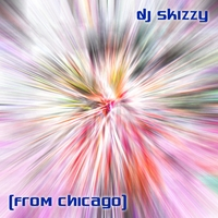 DJ Skizzy: from Chicago